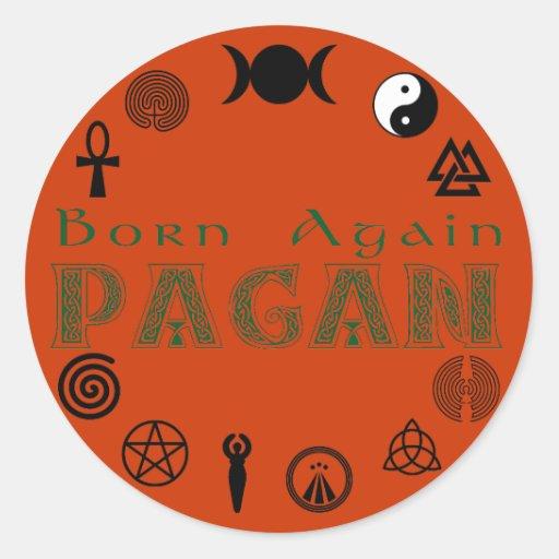 Born Again Pagan Sticker