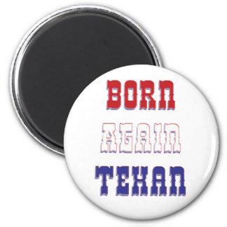 Born Again Texan 2 Inch Round Magnet