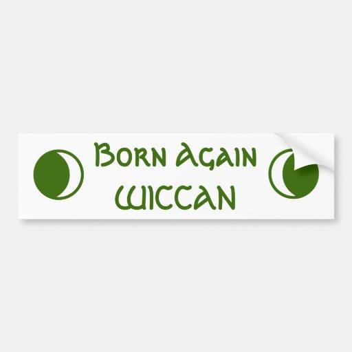 Born Again WICCAN Bumper Sticker