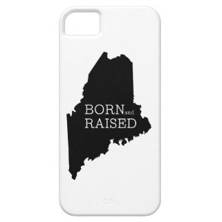Born and Raised Maine iPhone 5 Cover