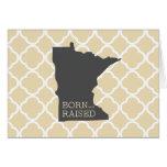 Born and Raised Minnesota Greeting Cards