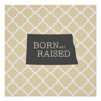Born and Raised North Dakota Poster