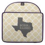 Born and Raised Texas Sleeve For MacBooks