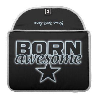 Born Awesome custom MacBook sleeve MacBook Pro Sleeve