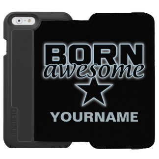 Born Awesome custom wallet cases