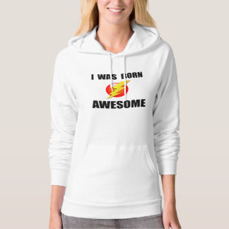 Born Awesome Hoodie