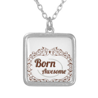born awesome silver plated necklace