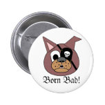 Born Bad! Buttons