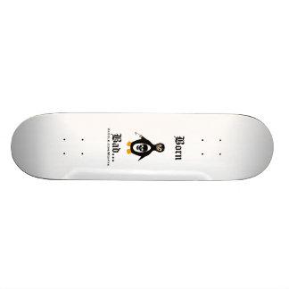 Born Bad Skateboard