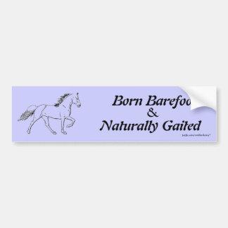Born Barefoot & Naturally Gaited Bumper Sticker