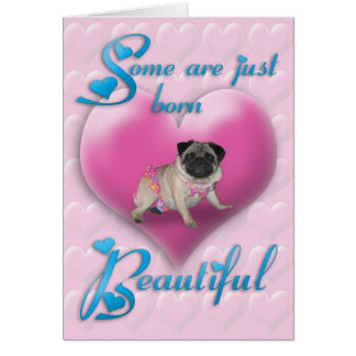 Born Beautiful Valentines day card