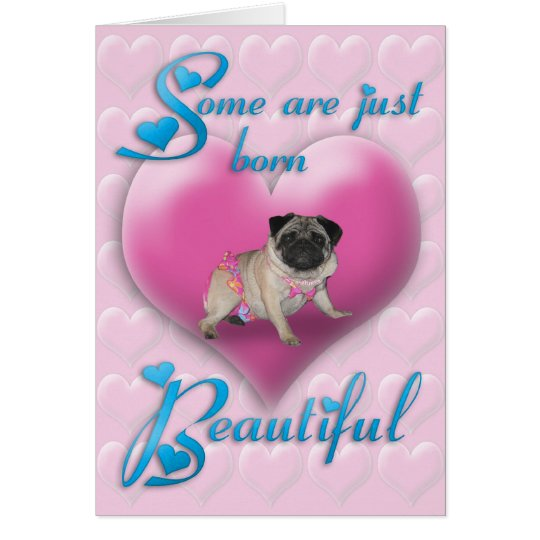 Born Beautiful Valentines day card