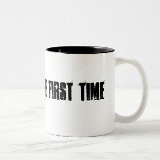BORN FINE THE FIRST TIME Two-Tone COFFEE MUG