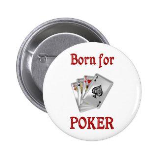 Born for Poker 2 Inch Round Button