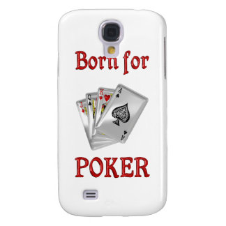 Born for Poker Galaxy S4 Covers