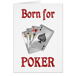 Born for Poker Greeting Card