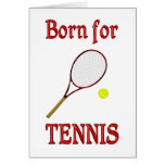 Born for Tennis Greeting Cards