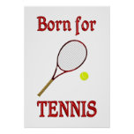 Born for Tennis Posters
