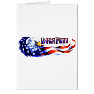 Born Free Bald Eagle And USA Flag Card