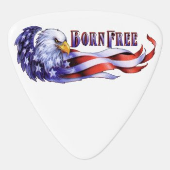Born Free Bald Eagle And Usa Flag Guitar Pick by Patriotic_America at Zazzle