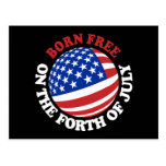 Born Free on the Forth of July Postcards