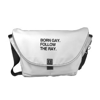 BORN GAY FOLLOW THE RAY MESSENGER BAGS