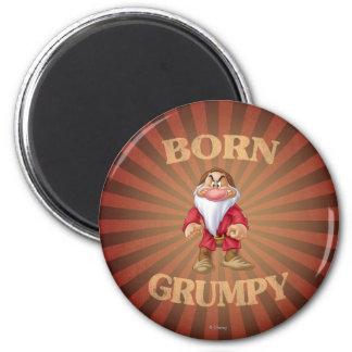 Born Grumpy 2 Inch Round Magnet