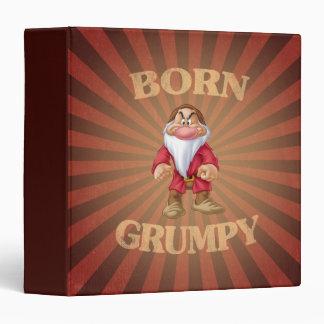 Born Grumpy 3 Ring Binder