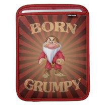 Born Grumpy iPad Sleeve