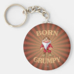 Born Grumpy Keychain