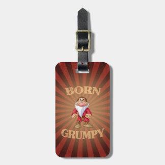 Born Grumpy Bag Tag