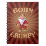 Born Grumpy Spiral Notebook