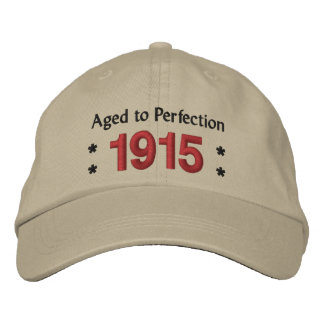 Born in 1915 AGED TO PERFECTION 100th Birthday V2A Embroidered Baseball Cap