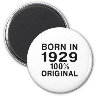 Born in 1929 2 inch round magnet
