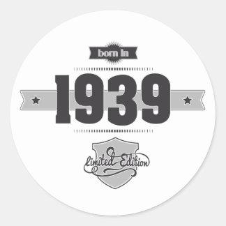Born in 1939 (Dark&Lightgrey) Classic Round Sticker