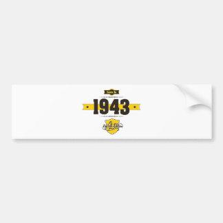 born in 1943 (choco&yellow) bumper sticker