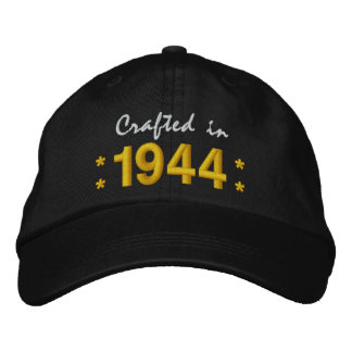 Born in 1944 or Any Year 70th Birthday V01 BLACK Embroidered Hats