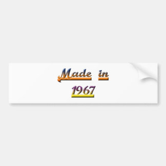 BORN IN 1967 BUMPER STICKER