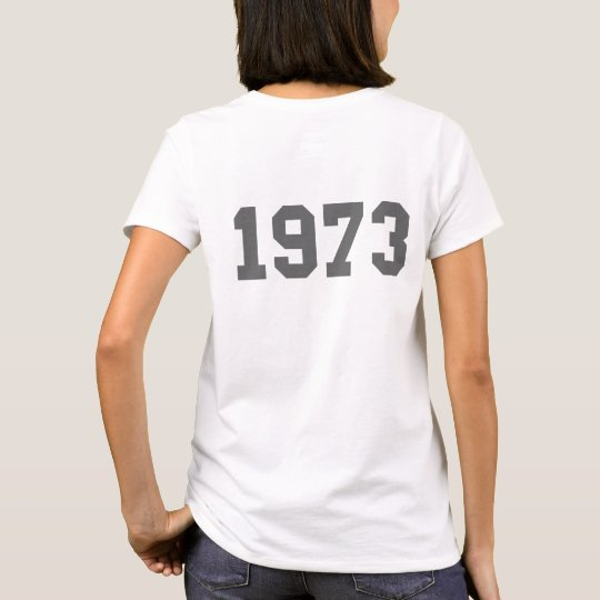 Born in 1973 T-Shirt