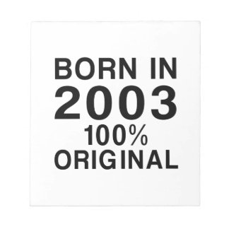 Born In 2003 Notepad