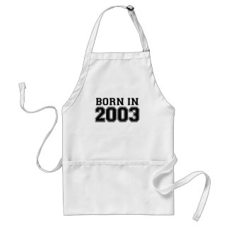 BORN IN 2003.png Adult Apron