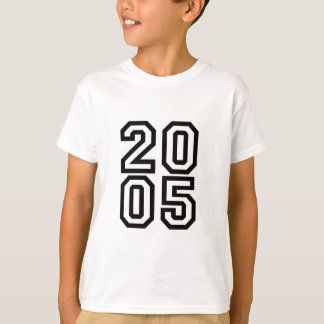 born in 2005 - birth year shirt