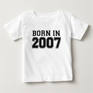 BORN IN 2007.png Shirts