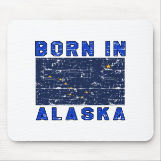 Born in Alaska Mouse Pad