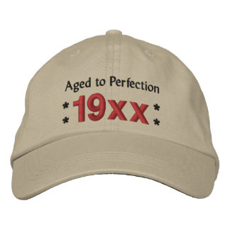 Born in Any Year AGED TO PERFECTION Birthday V02 Embroidered Baseball Cap
