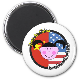 Born in China Loved in the USA Big Girl 2 Inch Round Magnet
