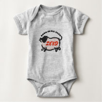 Born in Chinese Pig Year 2019 Baby Bodysuit