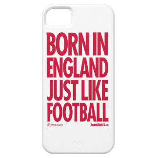 Born in England - Just Like Football iPhone 5 Covers
