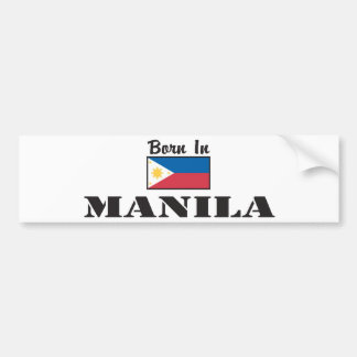 Born In Manila Bumper Sticker