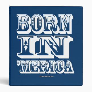 Born in 'Merica - Western Style Vinyl Binder